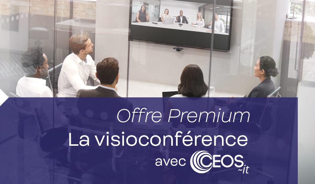 La visioconférence avec Ceos-It – Offre Premium
