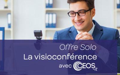 La visioconférence avec Ceos-It – Offre Solo